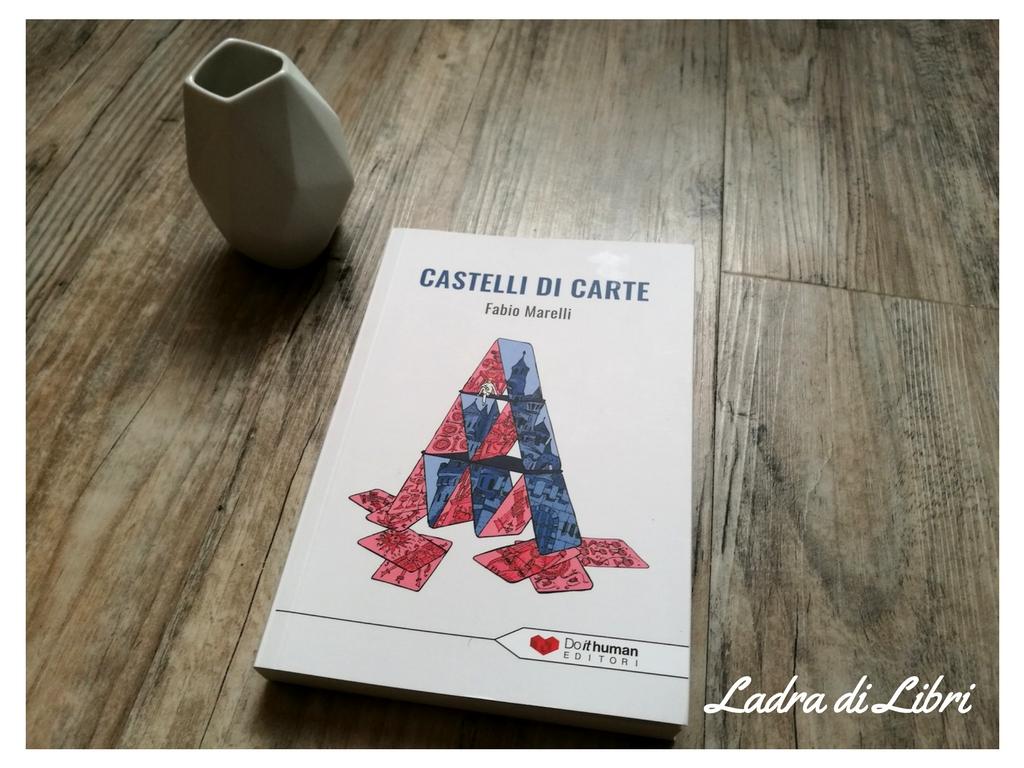 Castelli di Carte di Fabio Marelli