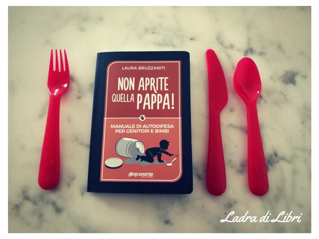Non aprite quella pappa! di Laura Bruzzaniti
