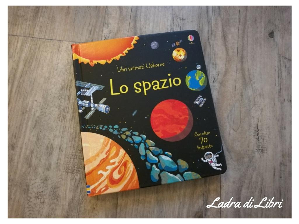 Lo spazio. Libri animati di Rob Lloyd Jones