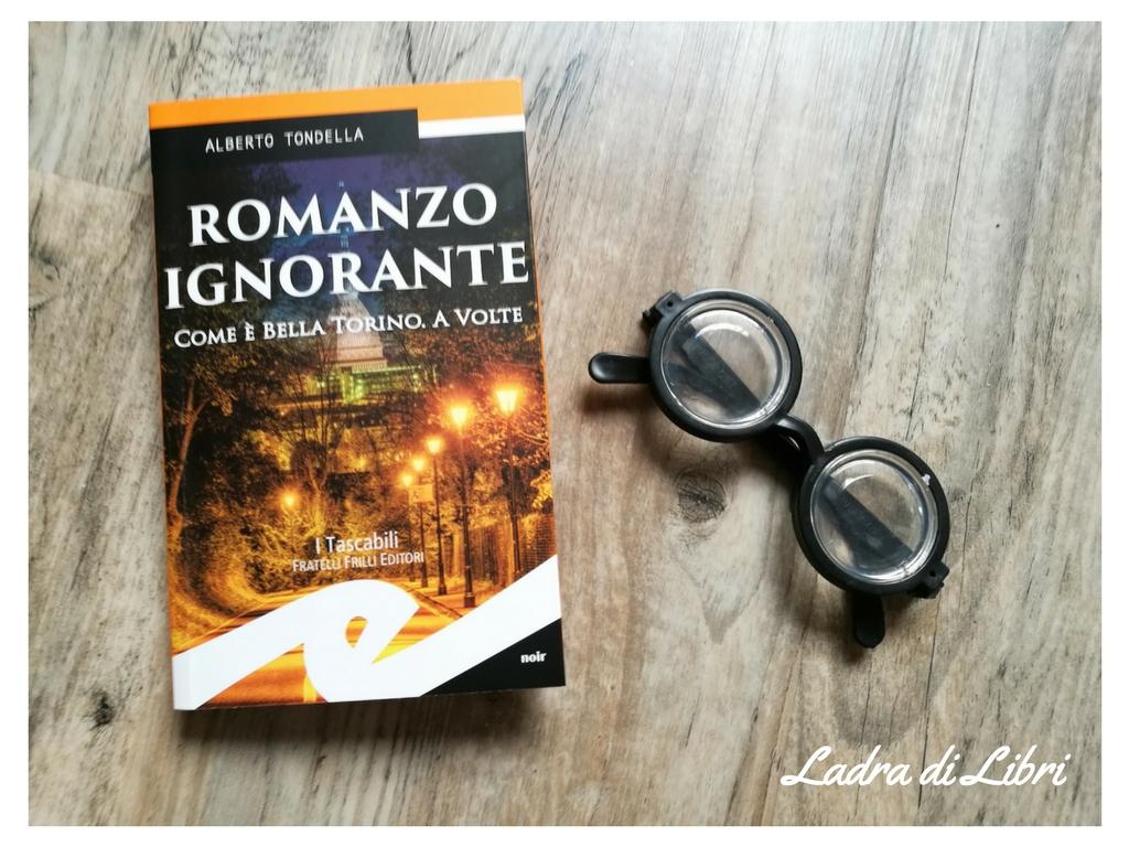 Romanzo ignorante di Alberto Tondella