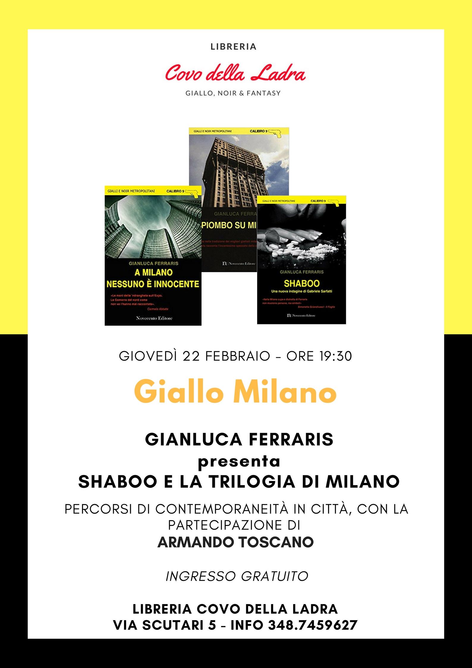 """Gianluca Ferraris presenta """"Shaboo e la trilogia di Milano"""" con Armando Toscano"""