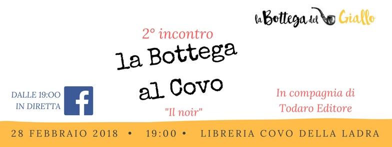 """2° incontro """"La Bottega al Covo"""": il noir con Todaro editore"""