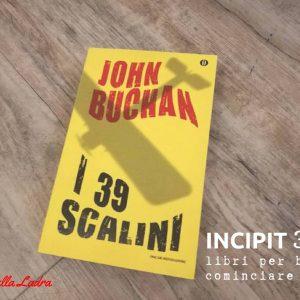 INCIPIT32: I trentanove scalini di John Buchan