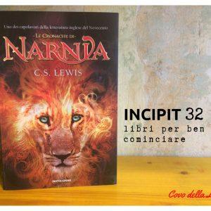 INCIPIT32: Le cronache di Narnia di C. S. Lewis