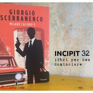 INCIPIT32: Milano Calibro 9 di Giorgio Scerbanenco