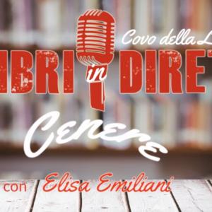Elisa Emiliani & Cenere #LibriInDiretta