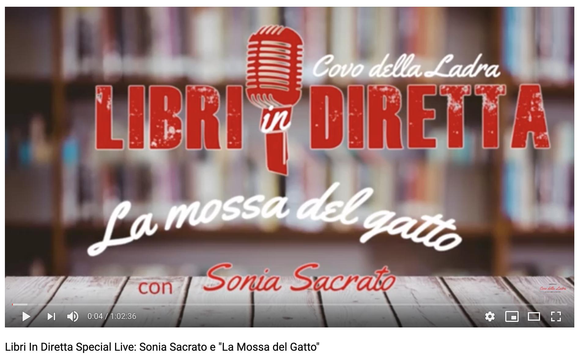 """Libri In Diretta Special Live: Sonia Sacrato e """"La Mossa del Gatto"""""""