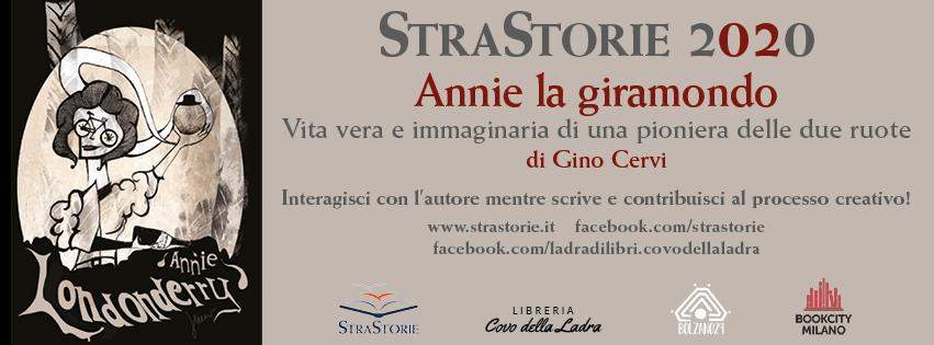 StraStorie 2020. Annie la giramondo. Vita vera e immaginaria di una pioniera delle due ruote