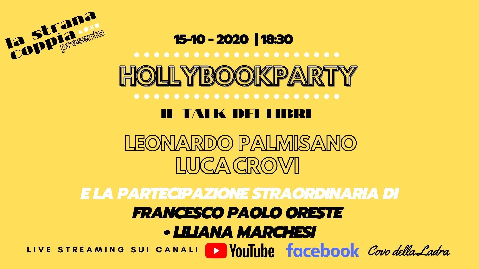 HollybookParty #2 – Leonardo Palmisano + Luca Crovi + Francesco Paolo Oreste + Liliana Marchesi