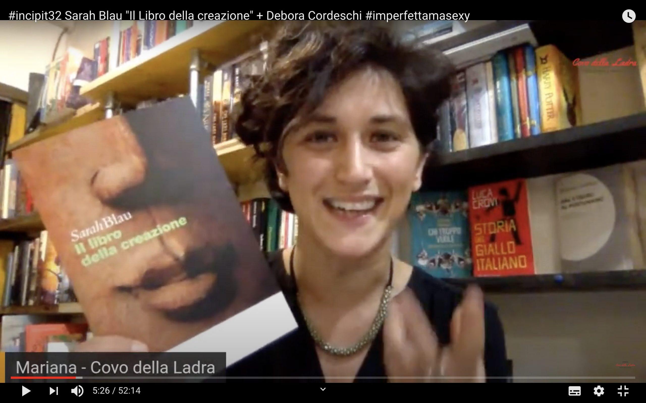 """#incipit32 Sarah Blau """"Il Libro della creazione"""" + Debora Cordeschi #imperfettamasexy"""