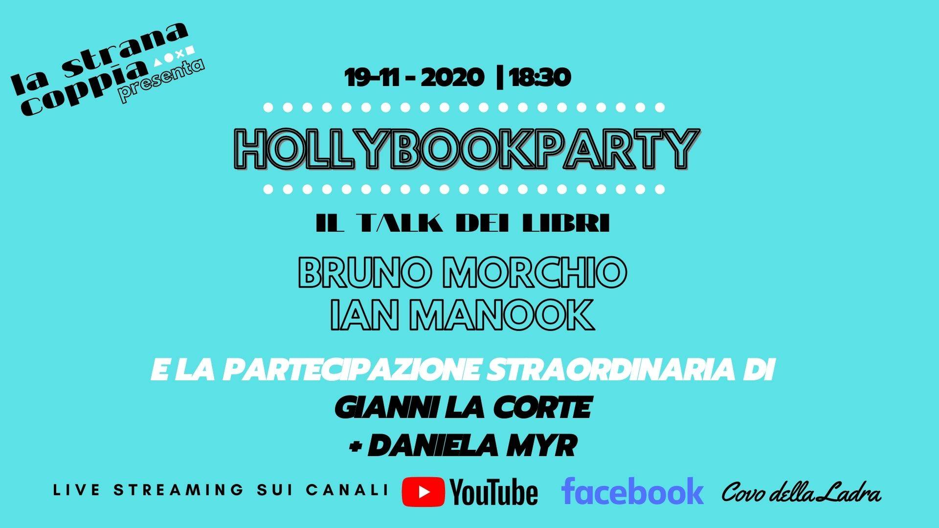 HollyBookParty #5 IanManook+BrunoMorchio+Gianni La Corte+Daniela Myr