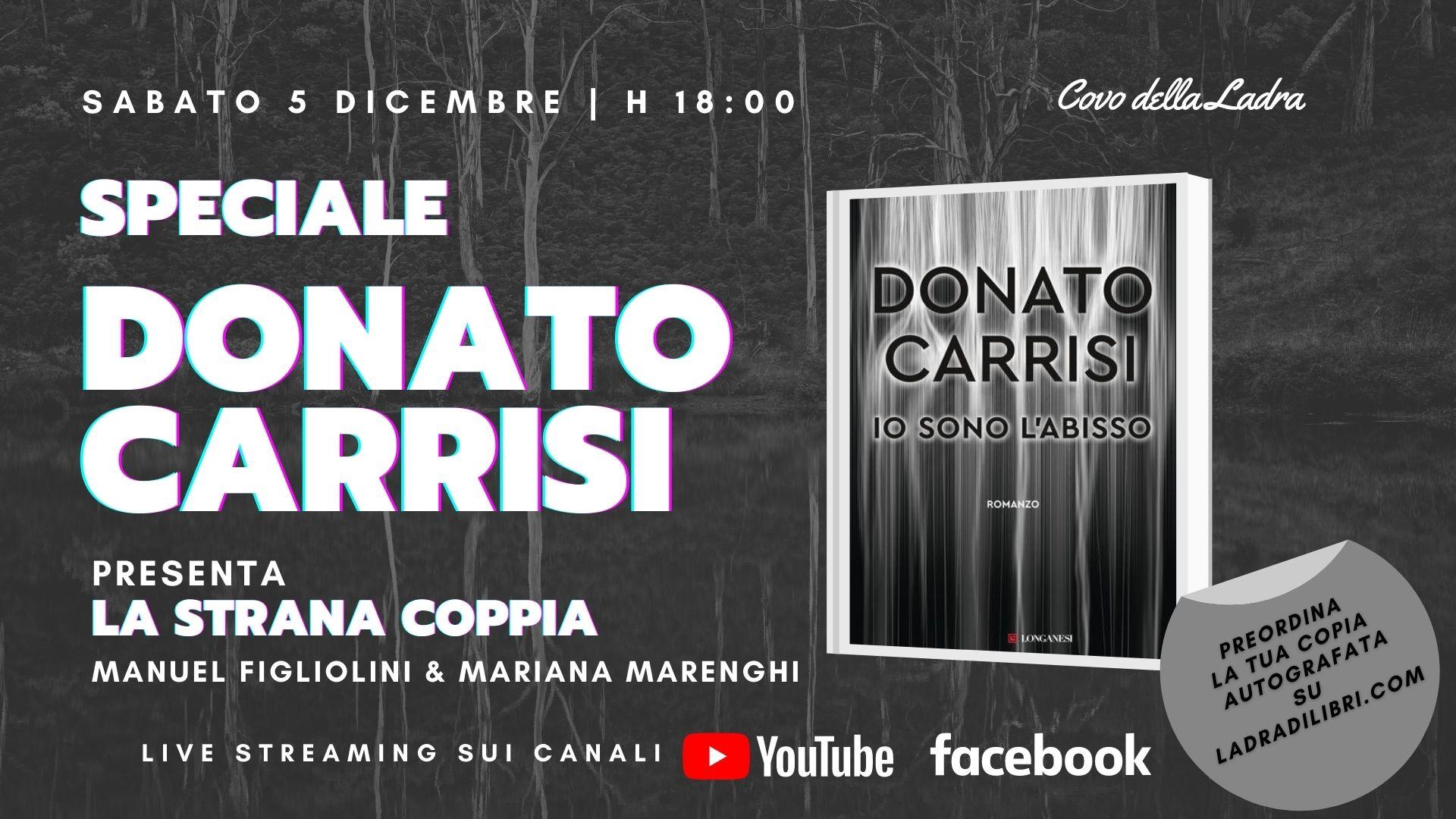 """Speciale Donato Carrisi – """"Io sono l'abisso"""""""