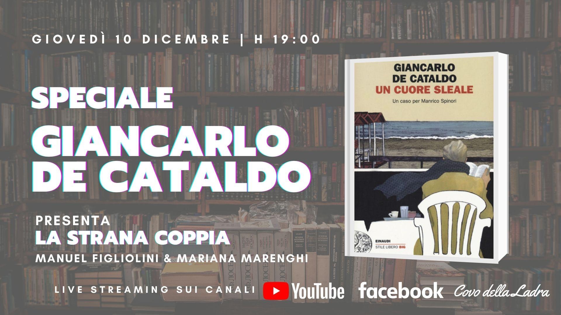 """Speciale De Cataldo – """"Un cuore sleale"""""""