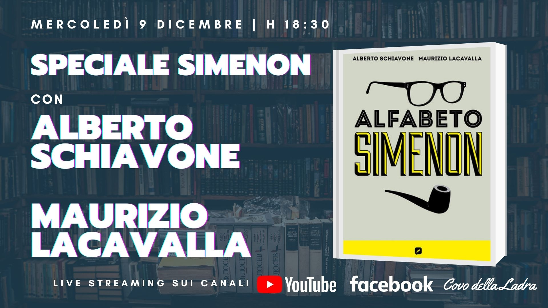 Speciale Alfabeto Simenon con Alberto Schiavone e Maurizio Lacavalla