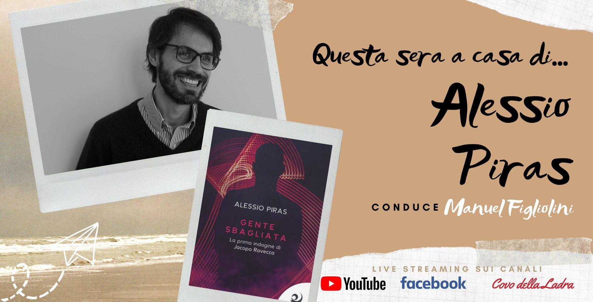 Questa sera a Casa di Alessio Piras – Gente Sbagliata – Video