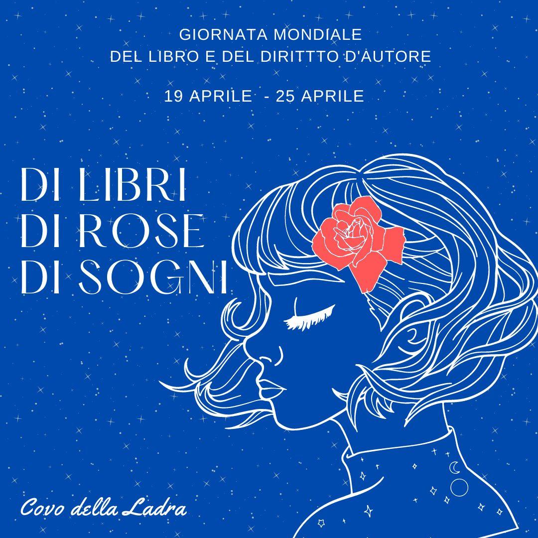 Giornata mondiale del libro: di libri, di rose e di sogni