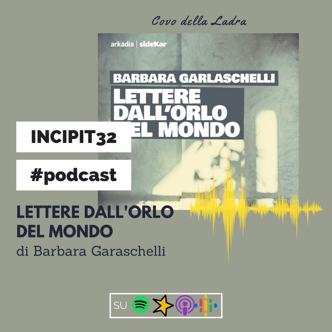 Incipit32 – Lettere dall'orlo del mondo – podcast