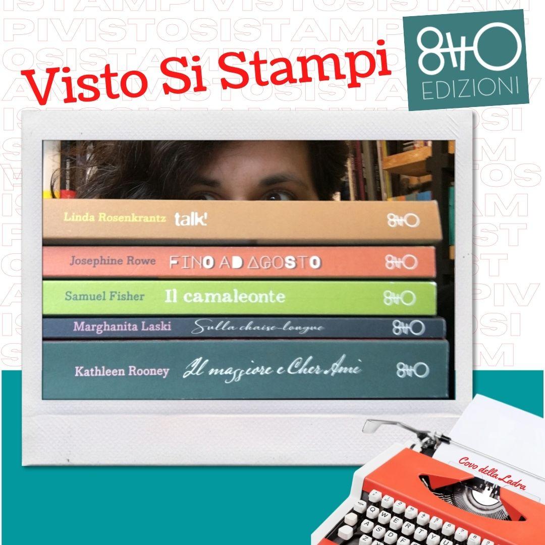 Visto di Stampi con 8TTO Edizioni
